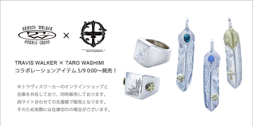 TRAVIS WALKER × TARO WASHIMI