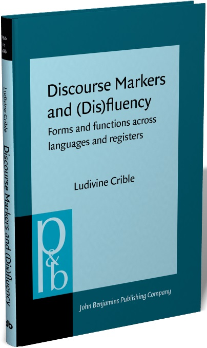 Discourse Markers and (Dis)fluency