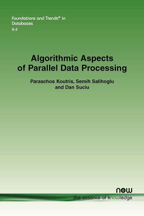 Algorithmic Aspects of Parallel Data Processing